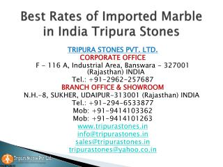 Best Rates of Imported Marble in India Tripura Stones