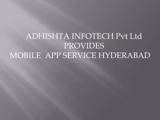Mobile Android App & iOS Apps Development Services in Hyderabad India