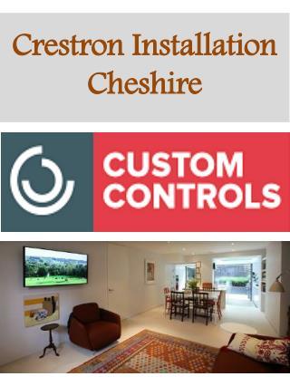 Crestron Installation Cheshire