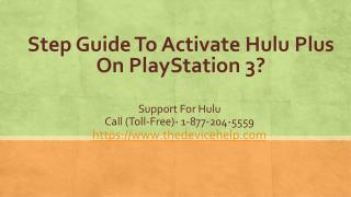 Step Guide To Activate Hulu Plus On PlayStation 3