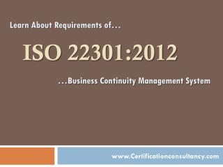 Learn about requirements of ISO 22301 Certification