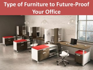 Type of Furniture to Future-Proof Your Office
