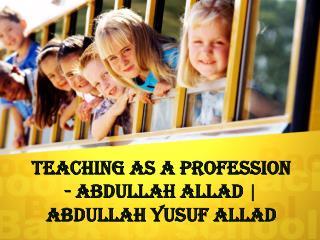 How Digital Marketing Help Teacher ~ Abdullah Allad   Abdullah Yusuf Allad