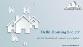 Delhi Housing Society in L Zone Dwarka