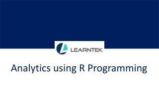 Analytics using R Programming