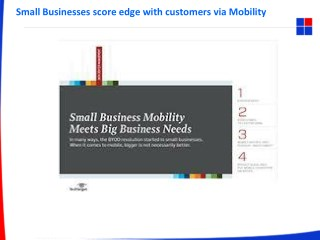 Small Businesses score edge with customers via Mobility