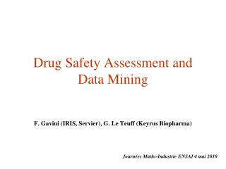 Drug Safety Assessment and Data Mining