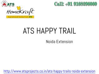 ATS Happy Trail New Project by ATS Group Noida Extension