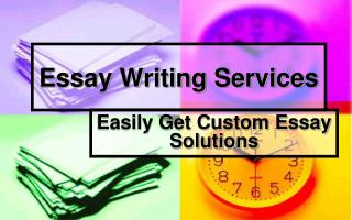 Essay Writing Services - Get Custom Essay Solutions