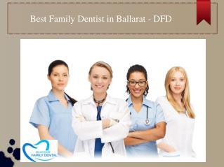 Best Family Dentist | General Dentist in Ballarat, Australia – Delacombe Family Dental