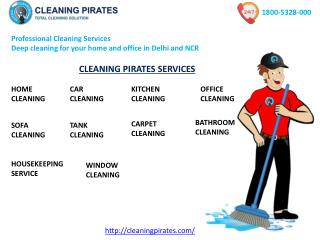Cleaning Pirates Best Cleaning Service Delhi call 18005328000