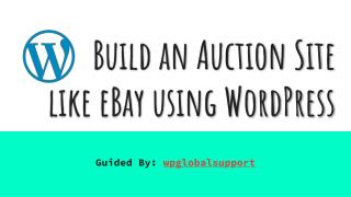 Build an Auction Site like eBay using WordPress