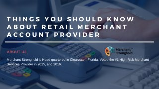 Things You Should Know About Retail Merchant Account Provider