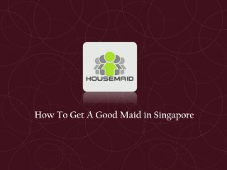 Maid Agency Services
