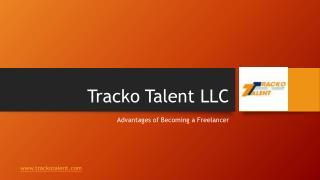 Advantages of Becoming a Freelancer | Tracko Talent LLC
