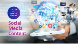 16 tips for creating effective social media content