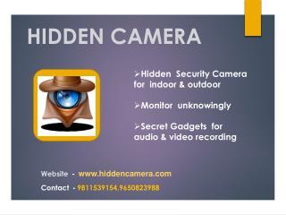 Hidden camera in Delhi India