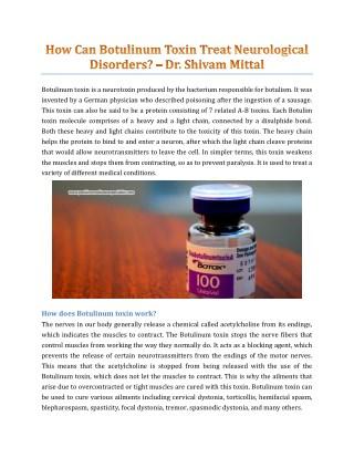 How Can Botulinum Toxin Treat Neurological Disorders? - Dr. Shivam Mittal