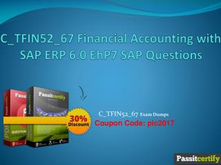 C_TFIN52_67 Financial Accounting with SAP ERP 6.0 EhP7 SAP Questions