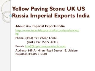 Yellow Paving Stone UK US Russia Imperial Exports India