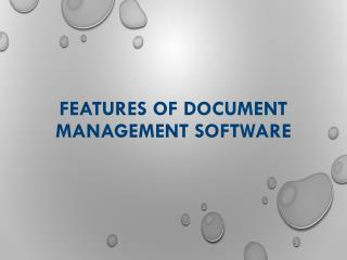 Feature of Document Management System