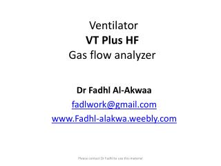 Ventilator VT Plus HF Gas flow analyzer