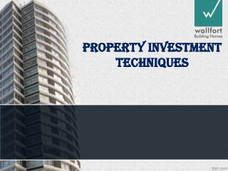 Property Investment Techniques