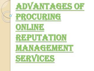 Ton of Advantages of Online Reputation Management Company