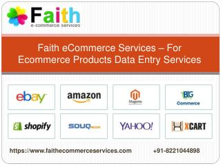 Faith eCommerce Services – For Ecommerce Products Data Entry Services