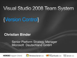 Visual Studio 2008 Team System  {Version Control}