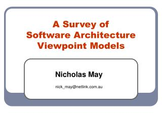 A Survey of  Software Architecture  Viewpoint Models