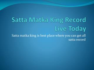 Satta Matka King Today Results 2018