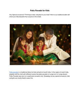 Pattu Pavadai for Kids