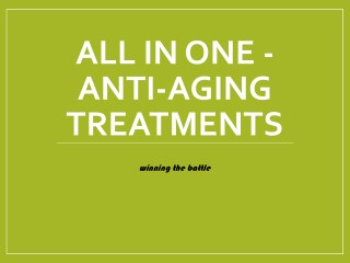 All In One - Anti-Aging Treatments