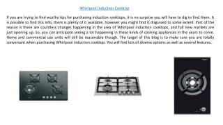 Whirlpool Induction Cooktop and Microwave For Your Kitchen