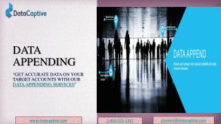 Get accurate data on your target accounts with DataCaptive's Data Appending Services