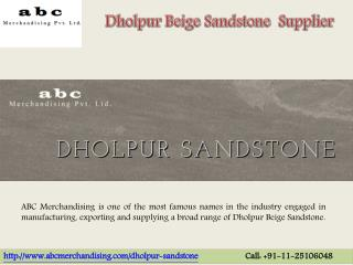Dholpur Beige Sandstone Supplier in India
