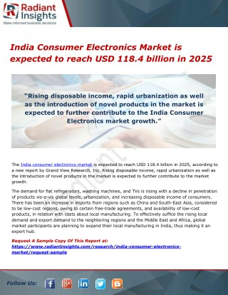India Consumer Electronics Market is expected to reach USD 118.4 billion in 2025