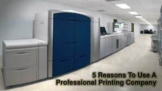 5 Reasons To Use A Professional Printing Company