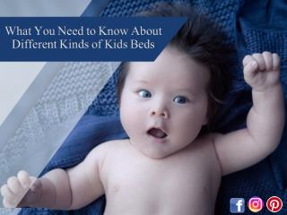 What You Need to Know About Different Kinds of Kids Beds
