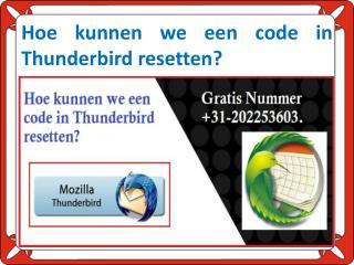 Hoe kunnen we een code in Thunderbird resetten?