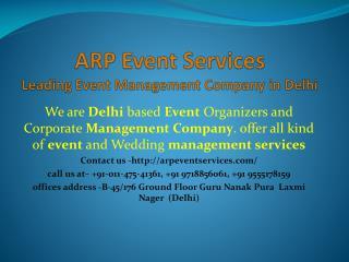 ARP Event Services- Best Wedding Planners, Event Management Companies In Delhi.