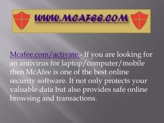 McAfee.com/Activate - Steps to Download, Install and Use McAfee Activation Key