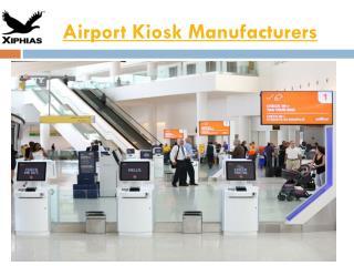 Airport KIOSK Manufacturers