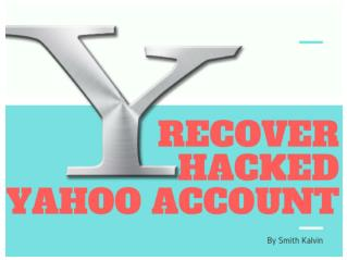 How To Recover Your Hacked Yahoo Account - 2018 | You Should Not Miss!!!