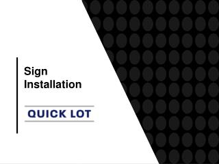 Sign Installation Contractors | Quick Lot, LLC