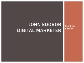 Why Business Need Online Lead Generation~ John Edobor