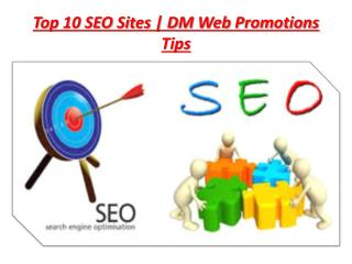 Top 15 Most Popular SEO Websites | DM Web Promotions Tips