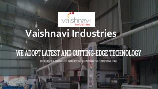 Vaishnavi Industries