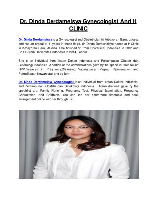 Dr. Dinda Derdameisya Gynecologist And H CLINIC